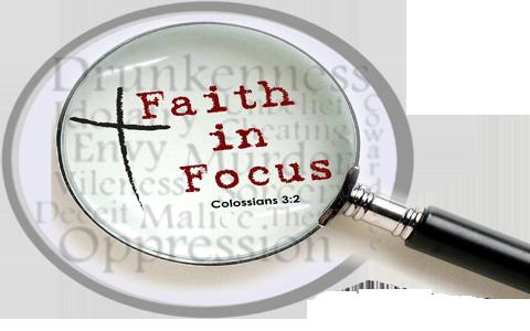Faith In Focus (Quiet-Time Review)