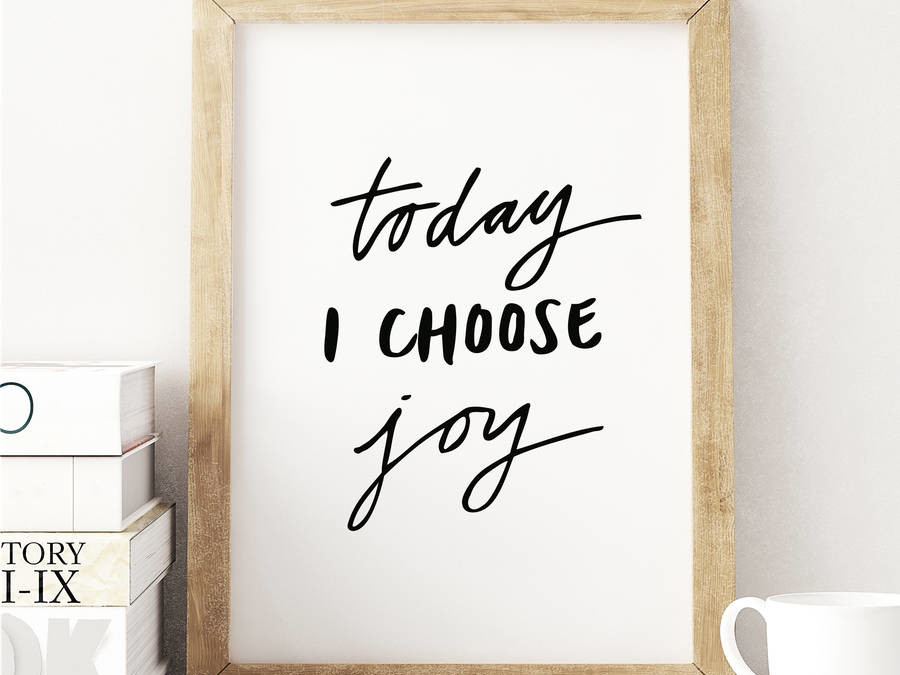 Choose Joy (A Word of Encouragement)